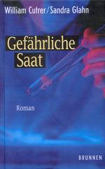 GEFÄHRLICHE SAAT