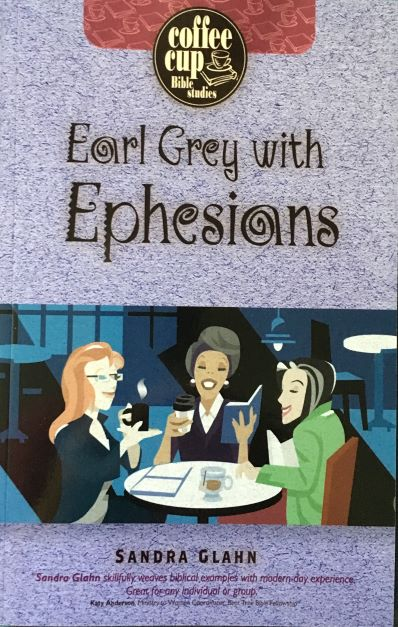Earl Grey with Ephesians